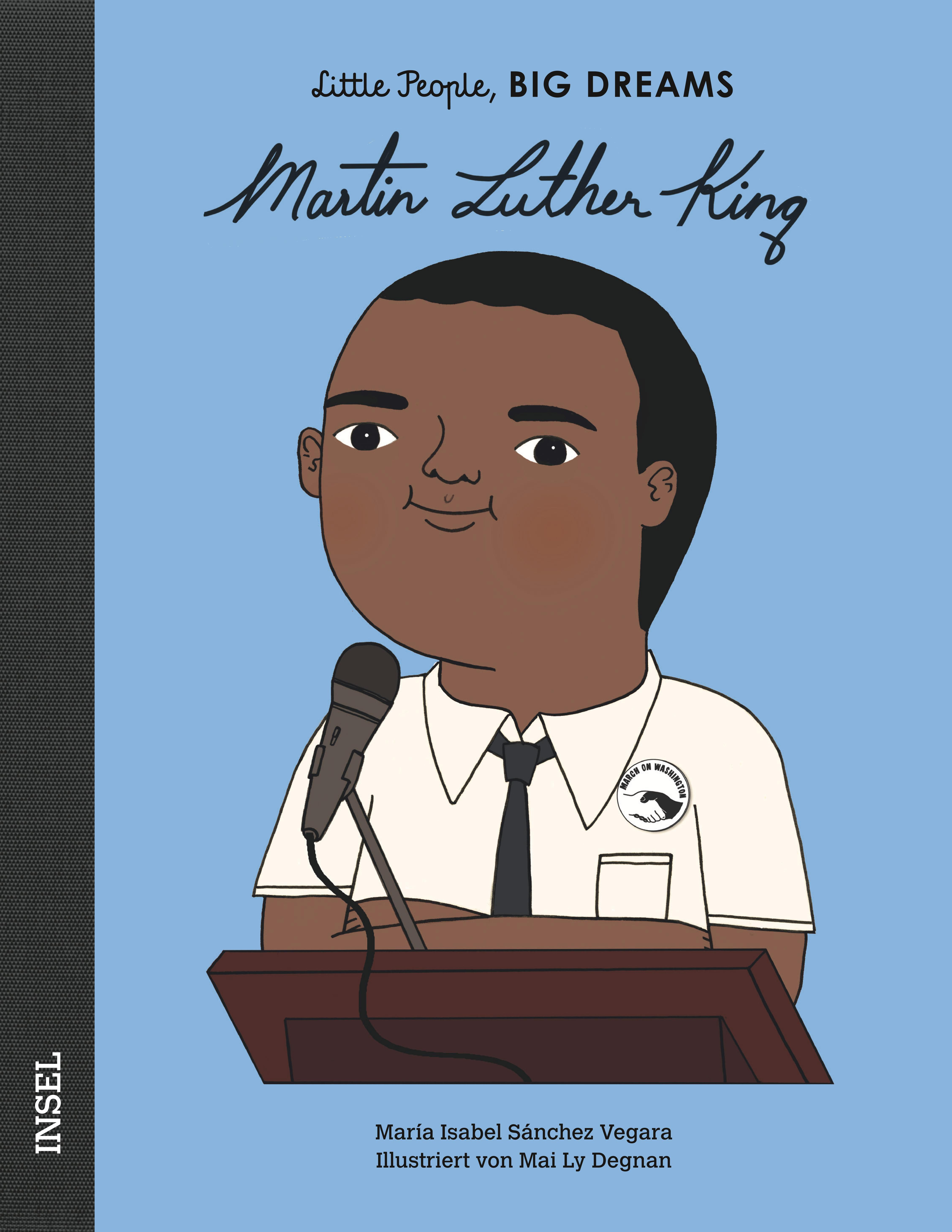 Little People, BIG DREAMS - Martin Luther King
