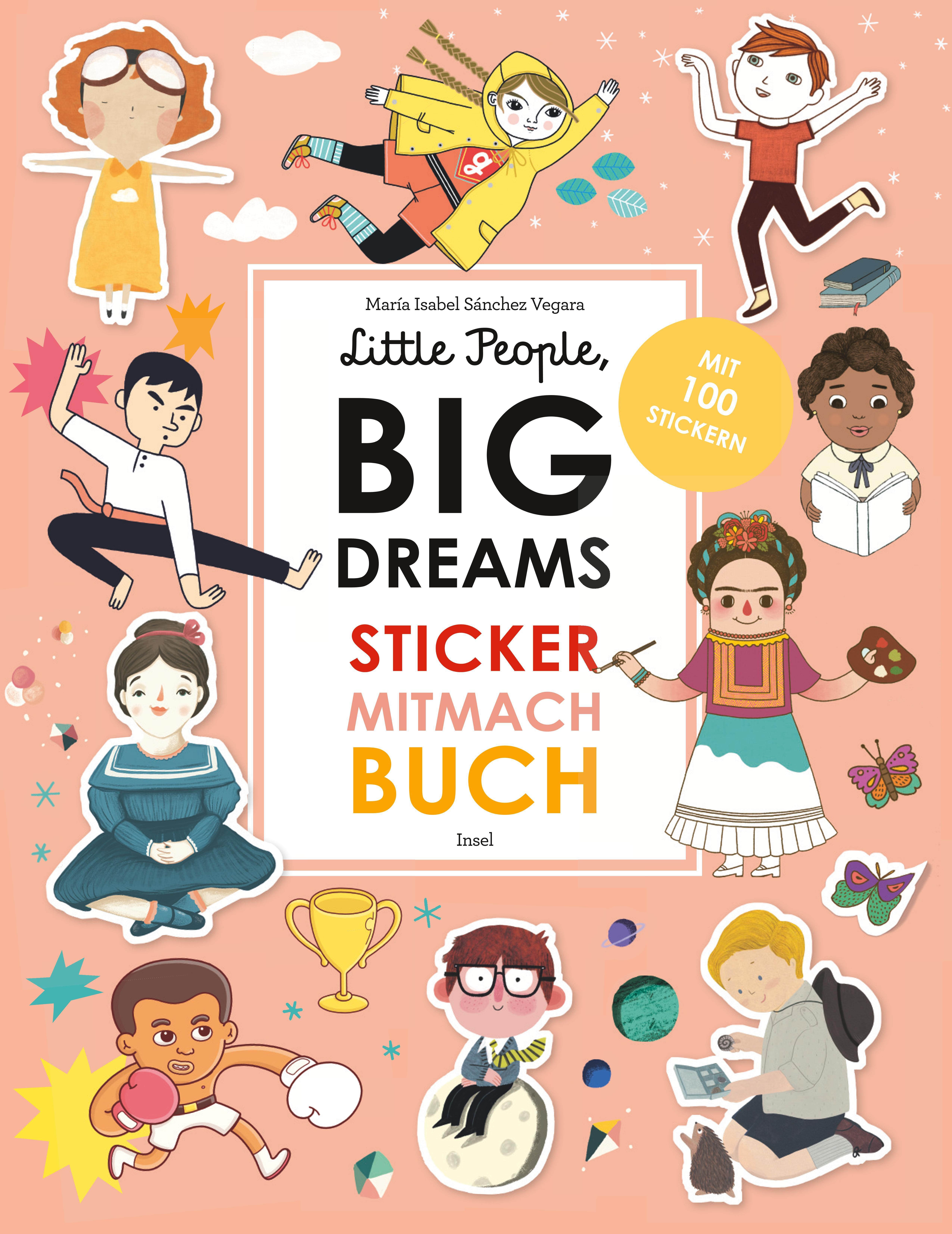 Little People, BIG DREAMS - Sticker-Mitmach-Buch